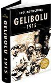 Gelibolu 1915 & Korkak Abdul'den Jolly Türk'e (Ciltli)