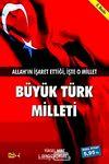 Büyük Türk Milleti & Allah'ın İşaret Ettiği İşte O Millet