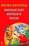 Kangurular Ülkesi Avustralya'ya Yolculuk