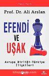 Efendi ve Uşak & Avrupa Birliği -Türkiye İlişkileri