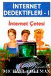 İnternet Çetesi & İnternet Dedektifleri 1