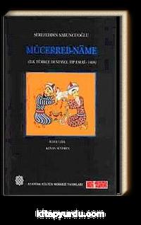 Mücerreb-Name <br /> İlk Türkçe Deneysel Tıp Eseri
