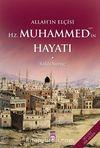 Allah'ın Elçisi Hz. Muhammed (s.a.v.)'in Hayatı (İki Cilt Bir Arada)