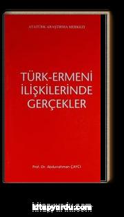 Türk-Ermeni İlişkilerinde Gerçekler