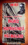 İstanbul'un İşgalinde İngiliz Hapishanesi Hatıraları