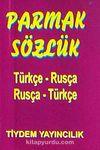 Parmak Sözlük / Türkçe-Rusça-Rusça Türkçe