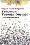 Tohumun Toprağa Düştüğü & Türkçe Günlükleri 4