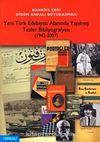 Yeni Türk Edebiyatı Alanında Yapılmış Tezler Bibliyografyası (1942-2007)