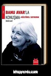 Banu Avar'la Konuşma & Kültürel Soykırım