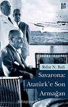 Savarona-Atatürk'e Son Armağan