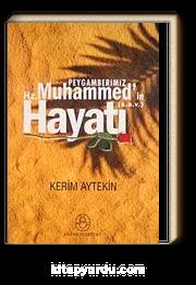 Peygamberimiz Hz. Muhammed'in (s.a.v) Hayatı