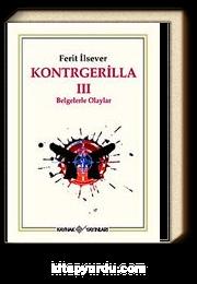 Kontrgerilla -III Belgelerle Olaylar