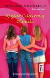 Kızlar Çıldırmış Olmalı / Yatılı Okul Fısıltıları-1
