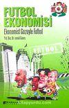 Futbol Ekonomisi & Ekonomist Gözüyle Futbol