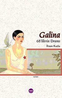 Galina & 68 lilerin Dramı