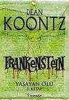 Frankenstein / Yaşayan Ölü 3. Kitap
