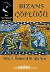 Bizans Çöplüğü