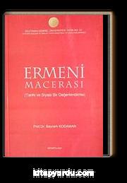 Ermeni Macerası & Tarihi ve Siyasi Bir Değerlendirme KOD:8-I-6