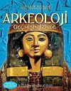 Arkeoloji & Geçmişin İzinde