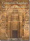 Cennetin Kapıları & Gates of Paradise