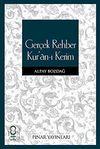 Gerçek Rehber Kur'an-ı Kerim