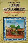 Canım Peygamberim & Hazreti Muhammed Mustafa (S.A.V.)