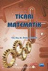 Ticari Matematik / Ötüken Senger