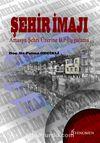 Şehir İmajı & Amasya Şehri Üzerine Bir Uygulama