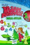 İlkokul Yaşam ve Matematik & Doğal Sayılar 2. Kitap (9-12 Yaş)
