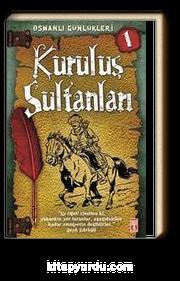 Kuruluş Sultanları / Osmanlı Günlükleri -1