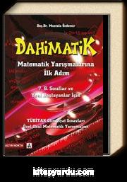 Dahimatik & Matematik Yarışmalarına İlk Adım / 7. 8. Sınıflar ve Yeni Başlayanlar İçin