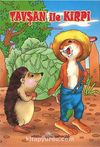 Tavşan ile Kirpi