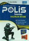 2013 Polis Sınavları Hazırlık Kitabı