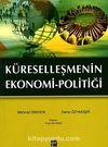 Küreselleşmenin Ekonomi-Politiği