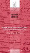 Sosyal Bilimcilerin Yazma Çilesi & Yazımın Sosyal Organizasyonu Kuramı