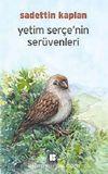 Yetim Serçe'nin Serüvenleri