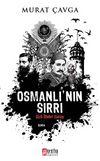 Osmanlı'nın Sırrı & Gizli İlimler Savaşı