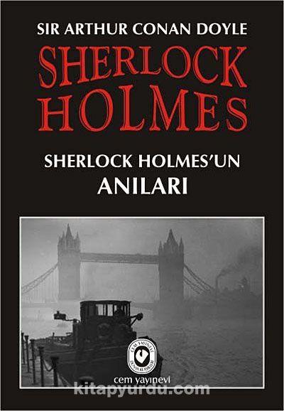 Sherlock Holmes / Sherlock Holmes'un Anıları - Sir Arthur Conan Doyle pdf epub