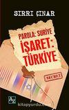Parola: Suriye İşaret: Türkiye