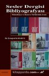 Sesler Dergisi Bibliyografyası & Makedonya ve Kosava Türklerinin Avazı