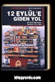 12 Eylül'e Giden Yol (Bir Hukuk Öğrencisinin Günlükleri:1976-1980)