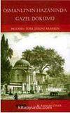 Osmanlı'nın Hazanında Gazel Dökümü & Modern Türk Şiirini Ararken