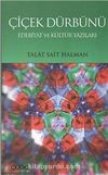 Çiçek Dürbünü & Edebiyat ve Kültür Yazıları