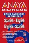 Bilingüe Espanol-Ingles/Ingles-Espanol (Basic Glossary Beginners Spanish-English/English-Spanish)