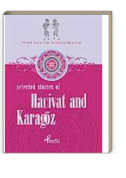 Hacivat And Karagöz / Selected Stories Of Hacivat And Karagöz