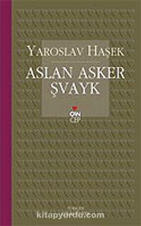 Aslan Asker Şvayk (Can Cep) - Jaroslav Hasek pdf epub