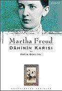 Martha Freud / Dahinin Karısı