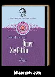 Ömer Seyfettin / Selected Stories Of Ömer Seyfettin
