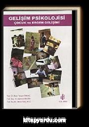 Gelişim Psikolojisi Çocuk ve Ergen Gelişimi