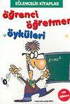 Öğrenci Öğretmen Öyküleri (Cep Eğlence)